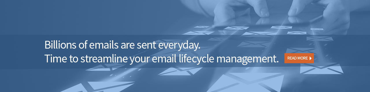 Email Lifecycle Management